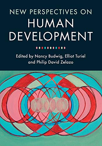 New Perspectives on Human Development By Nancy Budwig (Clark University, Massachusetts)