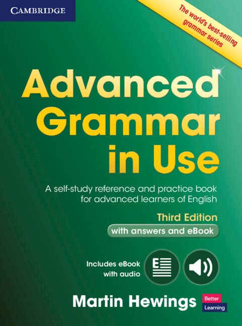 Advanced Grammar in Use Book with Answers and Interactive eBook By Martin Hewings (University of Birmingham)