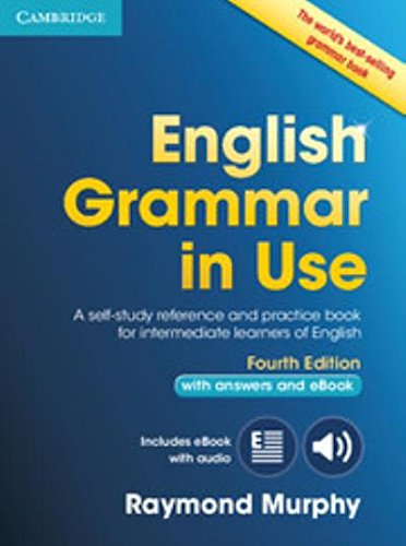 English Grammar in Use Book with Answers and Interactive eBook: Self-Study Reference and Practice Book for Intermediate Learners of English by Raymond Murphy