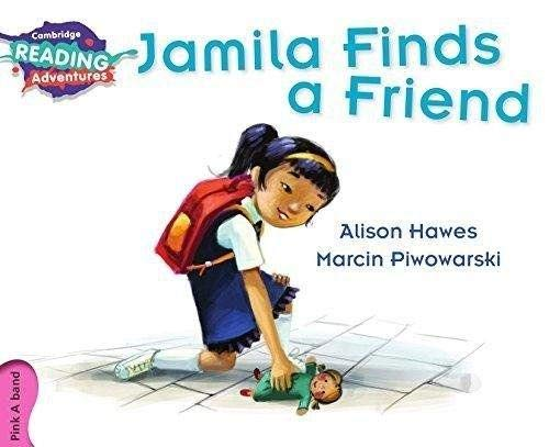 Jamila Finds a Friend Pink A Band By Alison Hawes