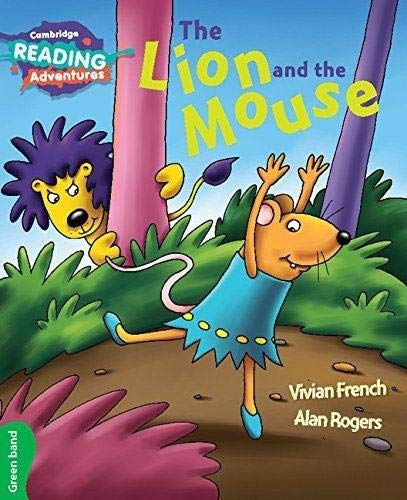 The Lion and the Mouse Green Band By Vivian French