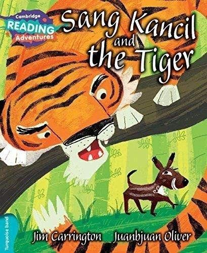 Sang Kancil and the Tiger Turquoise Band By Jim Carrington