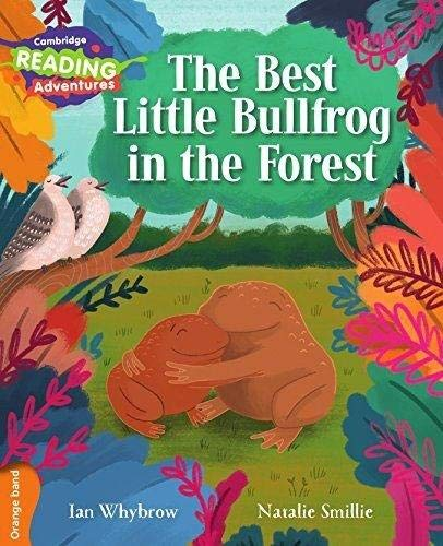 The Best Little Bullfrog in the Forest Orange Band By Ian Whybrow