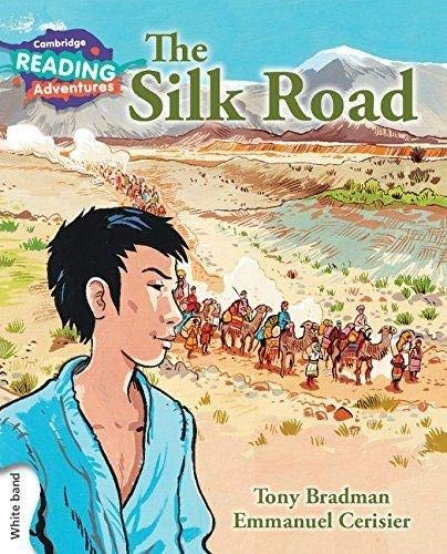 The Silk Road White Band By Tony Bradman