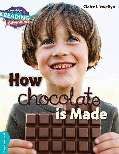 How Chocolate is Made Turquoise Band By Claire Llewellyn
