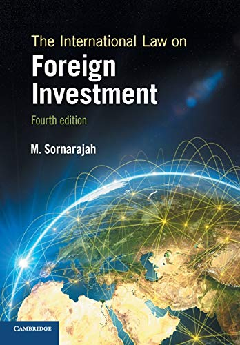 The International Law on Foreign Investment By M. Sornarajah (National University of Singapore)
