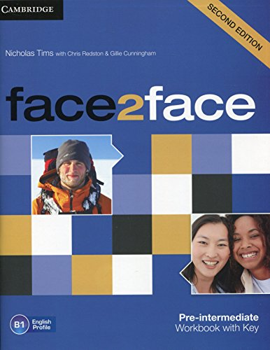 face2face Pre-intermediate Workbook with Key by Nicholas Tims