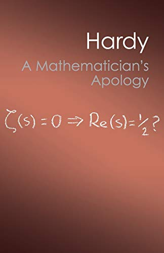 A Mathematician's Apology By G. H. Hardy