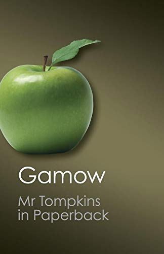 Mr Tompkins in Paperback (Canto Classics) By George Gamow