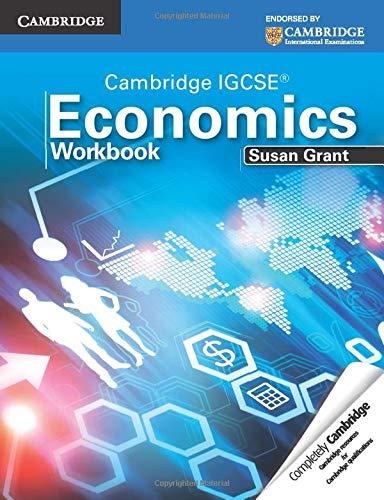 Cambridge IGCSE Economics Workbook von Susan Grant