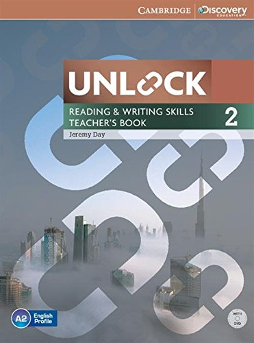 Unlock Level 2 Reading and Writing Skills Teacher's Book with DVD By Jeremy Day