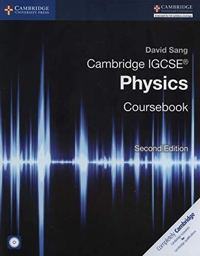 Cambridge IGCSE (R) Physics Coursebook with CD-ROM By David Sang