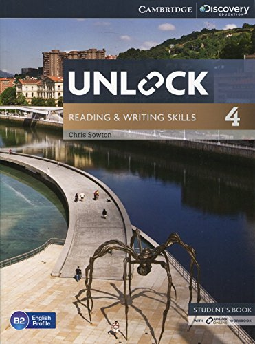 Unlock Level 4 Reading and Writing Skills Student's Book and Online Workbook By Chris Sowton