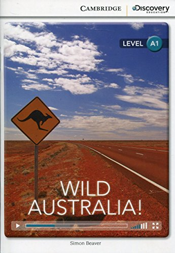 Wild Australia! Beginning Book with Online Access By Simon Beaver