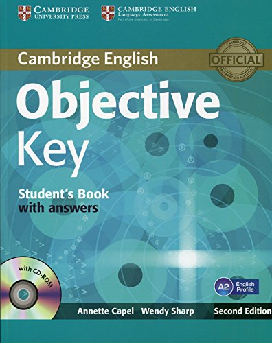 Objective Key Student's Book with Answers with CD-ROM by Annette Capel