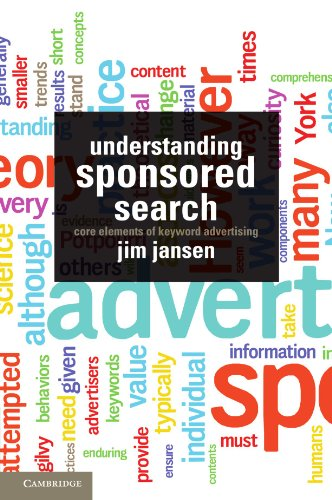 Understanding Sponsored Search By Jim Jansen (Pennsylvania State University)