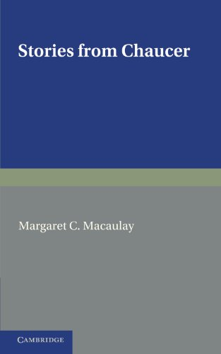 Stories from Chaucer By Margaret C. Macaulay