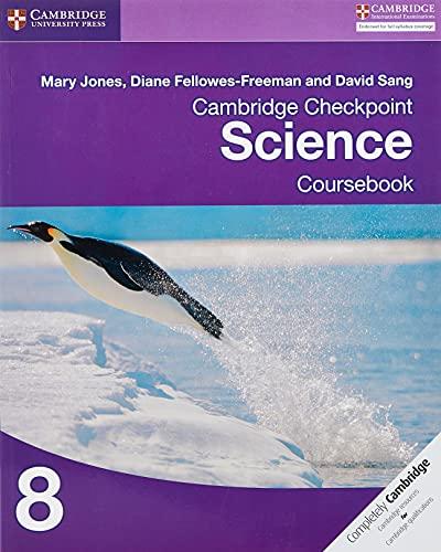 Cambridge Checkpoint Science Coursebook 8 von Mary Jones