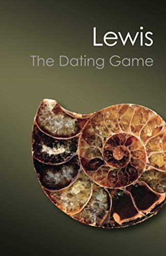 The Dating Game: One Man's Search for the Age of the Earth (Canto Classics) By Cherry Lewis