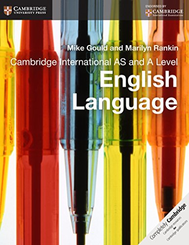 Cambridge International AS and A Level English Language Coursebook (Cambridge International Examinations) By Mike Gould