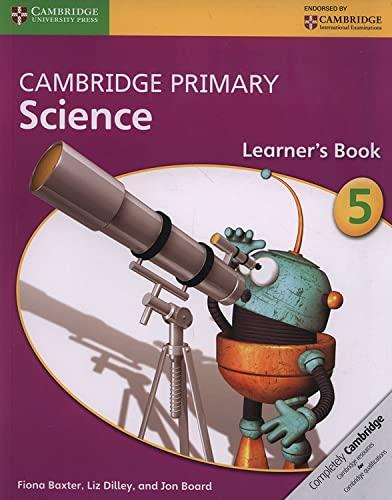 Cambridge Primary Science Learner's Book 5 von Fiona Baxter