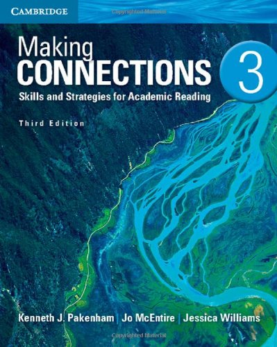 Making Connections Level 3 Student's Book: Skills and Strategies for Academic Reading By Kenneth J. Pakenham