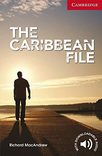 The Caribbean File Beginner/Elementary By Richard MacAndrew