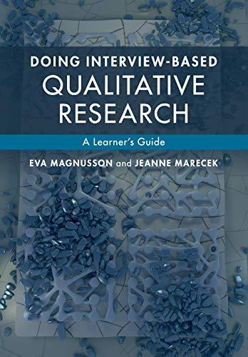 Doing Interview-based Qualitative Research By Eva Magnusson (Umea Universitet, Sweden)