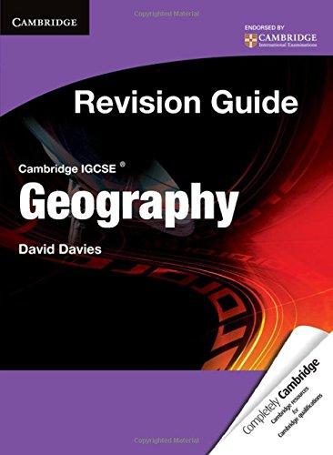 Cambridge IGCSE Geography Revision Guide Student's Book von David Davies