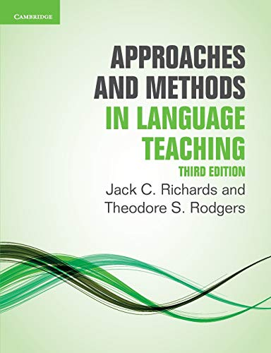 Approaches and Methods in Language Teaching (Cambridge Language Teaching Library) By Jack C. Richards