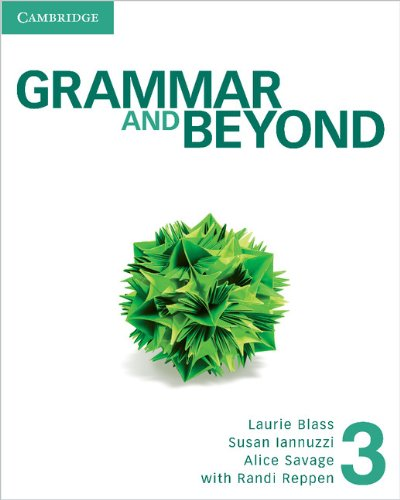 Grammar and Beyond Level 3 Student's Book and Writing Skills Interactive Pack By With Randi Reppen (Northern Arizona University)