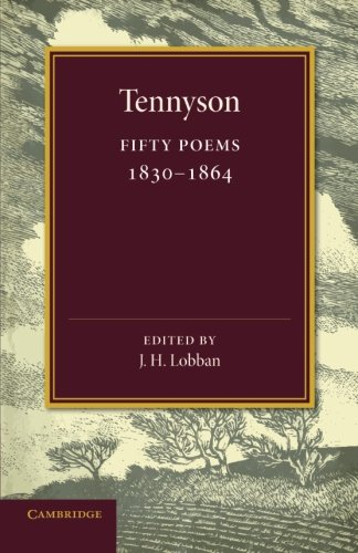 Fifty Poems: 1830-1864 by Lord Alfred Tennyson