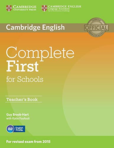 Complete First for Schools Teacher's Book By Guy Brook-Hart
