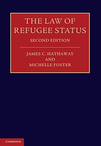The Law of Refugee Status By James C. Hathaway