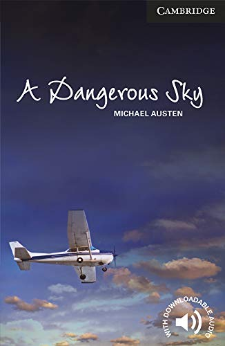 A Dangerous Sky Level 6 Advanced By Michael Austen