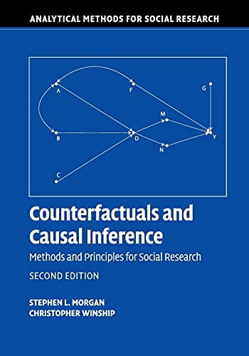 Counterfactuals and Causal Inference By Stephen L. Morgan (The Johns Hopkins University)