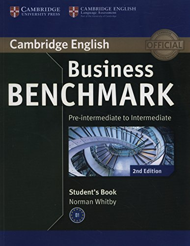 Business Benchmark Pre-intermediate to Intermediate BULATS Student's Book (Cambridge English) By Norman Whitby
