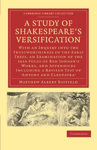 A Study of Shakespeare's Versification By Matthew Albert Bayfield