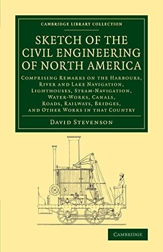Sketch of the Civil Engineering of North America By David Stevenson