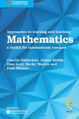 Approaches to Learning and Teaching Mathematics By Becky Warren