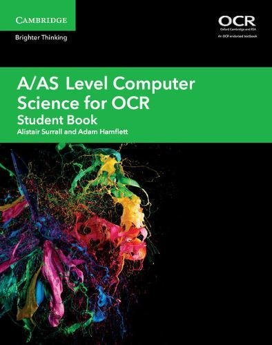 A/AS Level Computer Science for OCR Student Book (A Level Comp 2 Computer Science OCR) By Alistair Surrall