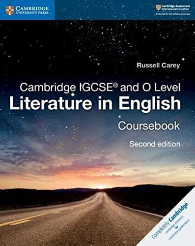 Cambridge IGCSE (R) and O Level Literature in English Coursebook von Russell Carey