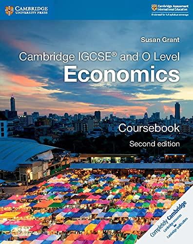 Cambridge IGCSE (R) and O Level Economics Coursebook von Susan Grant