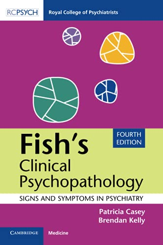 Fish's Clinical Psychopathology By Patricia Casey