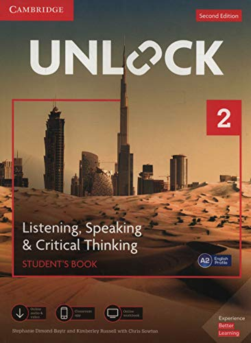 Unlock Level 2 Listening, Speaking & Critical Thinking Student's Book, Mob App and Online Workbook w/ Downloadable Audio and Video By Stephanie Dimond-Bayir