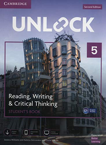 Unlock Level 5 Reading, Writing, & Critical Thinking Student's Book, Mob App and Online Workbook w/ Downloadable Video By Jessica Williams