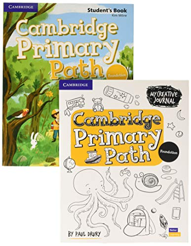 Cambridge Primary Path Foundation Level Student's Book with Creative Journal By Kim Milne