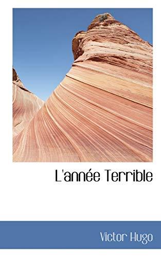 L'Annee Terrible By Victor Hugo