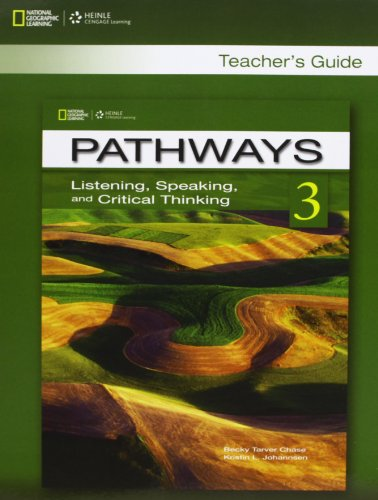 Pathways 3 Listening , Speaking and Critical Thinking Teacher Guide By UNKNOWN