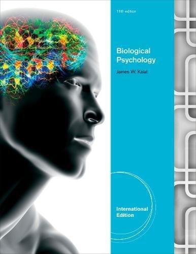 Biological Psychology, International Edition By James W. Kalat